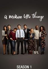A Million Little Things: Season 1
