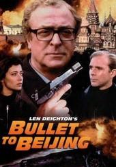 Len Deighton's Bullet to Beijing