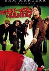Bam Margera Presents: Where the ... Is Santa?