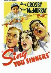 Sing You Sinners!