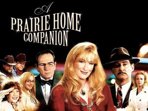 A Prairie Home Companion Movietickets
