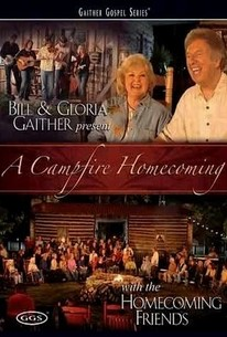 Bill & Gloria Gaither - A Campfire Homecoming
