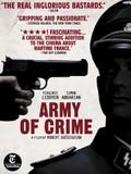 Army of Crime (L'Arm�e du Crime)