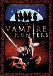 Tsui Hark's Vampire Hunters (The Era of Vampires)
