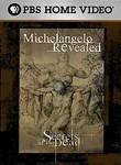 Secrets of the Dead: Michelangelo Revealed