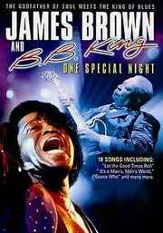 James Brown & BB King: One Special Night