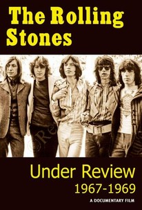 The Rolling Stones: Under Review - 1967-1969