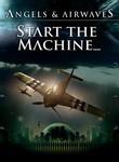 Angels & Airwaves: Start the Machine