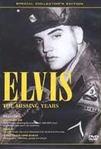 Elvis Presley - The Missing Years