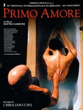 Primo Amore (First Love)