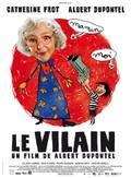The Villain (Le Vilain)