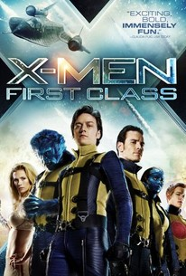 X-Men: First Class (2011) - Rotten Tomatoes