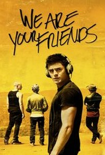 We Are Your Friends 2015 Rotten Tomatoes