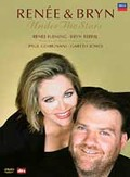 Renee Fleming and Bryn Terfel: Under the Stars