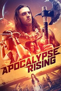 Apocalypse Rising (2018) - Rotten Tomatoes