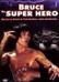 Bruce the Superhero