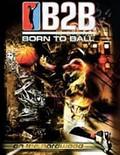Born to Ball: On the Hardwood