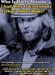 Who is Harry Nilsson (And Why is Everybody Talkin' About Him)?