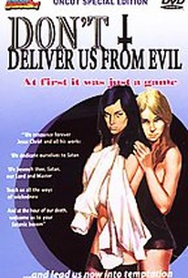 Don't Deliver Us from Evil