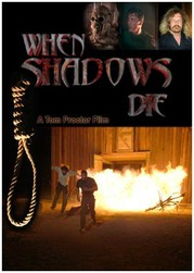 When Shadows Die