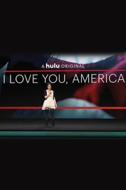 I Love You, America with Sarah Silverman: Season 1