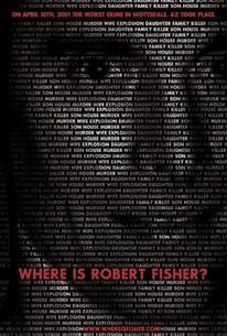 Where Is Robert Fisher?