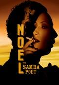 The Samba Poet (Noel - Poeta da Vila)