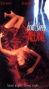 Don't Sleep Alone