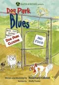 Baxter the Dog: Dog Park Blues
