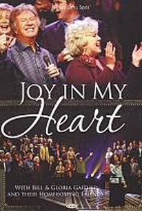 Bill and Gloria Gaither: Joy in My Heart