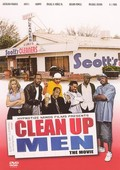 Clean Up Men: The Movie