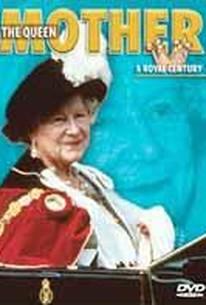 Queen Mother: A Royal Century