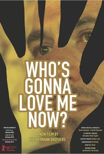 Whos Gonna Love Me Now 2016 Rotten Tomatoes