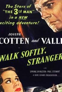 Walk Softly, Stranger