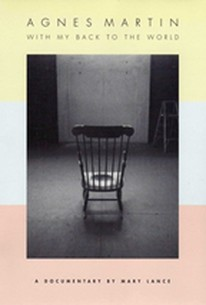 Agnes Martin: With My Back to the World