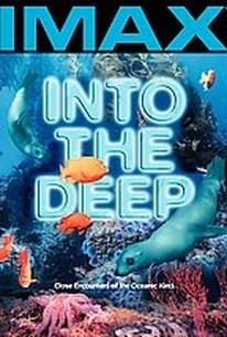 IMAX - Into the Deep