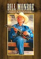 Bill Monroe - Father of Bluegrass Music
