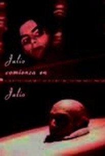 Julio Begins in July