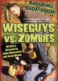 Wiseguys vs. Zombies (Zombies vs. Satan)