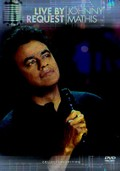 Johnny Mathis: Live By Request