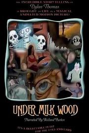 Dylan Thomas' Under Milk Wood