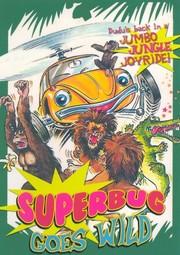 Superbug, the Wild One (Ein Käfer auf Extratour)