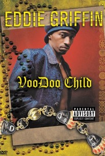 Eddie Griffin:Voodoo Child