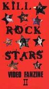 Kill Rock Stars - Video Fanzine II