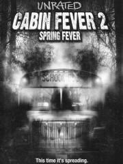 Cabin Fever 2: Spring Fever
