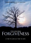 Forgiveness: A Time to Love and A Time to Hate