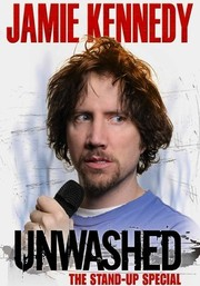 Jamie Kennedy: Unwashed: The Stand-Up Special