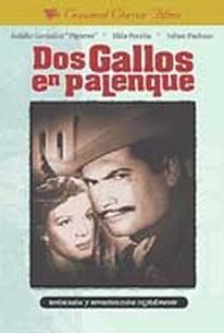 Dos Gallos En Palenque