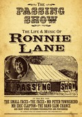 The Passing Show: The Life and Music of Ronnie Lane