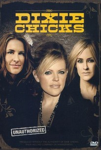 The Dixie Chicks: Unauthorized